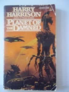 Harry Harrison Planet Of The Damned 1987 PB