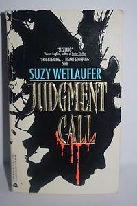 Judgement Call by Suzy Wetlaufer (1993) Paperback