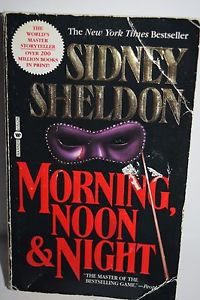 Morning, Noon and Night by Sidney Sheldon 1996  PB