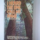 I Heard The Owl Call My Name by Margaret Craven Book 1974
