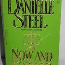 Now and Forever by Danielle Steel 1989 PB