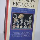 The New Biology: Discovering the Wisdom of Nature