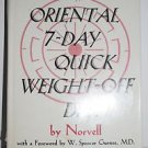 The Oriental 7-Day Quick Weight-Off Diet by Anthony Norvell (1975 Hardcover/DJ)