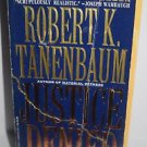 Justice Denied by Robert K. Tanenbaum 1995 Paperback