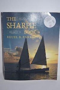The Sharpie Book by Reuel Parker 1994 Paperback Boat Construction Design