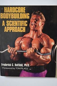 Hardcore Bodybuilding: A Scientific Approach 1993