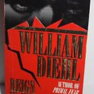 William Diehl Reign in Hell 1998 PB