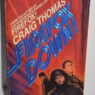 Firefox Down! by Craig Thomas 1984 PB
