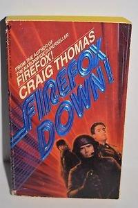 Firefox Down! by Craig Thomas 1984 PB