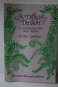 Health: A Difficult Decision : A Compassionate Book about Abortion by Joy...