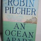 An Ocean Apart: A Novel by Robin Pilcher