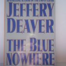 The Blue Nowhere : A Novel by Jeffery Deaver