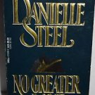 No Greater Love by Danielle Steel (1992, Paperback)