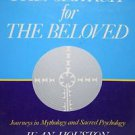 The Search for the Beloved: Journeys in Sacred Psychology
