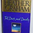 Tall, Dark, and Deadly by Heather Graham (Paperback) 1999