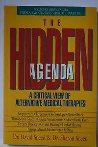 The Hidden Agenda By Dr. David Sneed & Dr. Sharon Sneed (1991)
