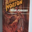 High Sorcery by Andre Norton PB 1970