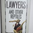 Lawyers and Other Reptiles by Jess M. Brallier (1992, Hardcover)