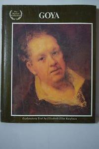 Goya by Elizabeth Kaufman (1982, Hardcover)