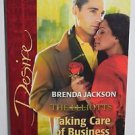 Taking Care of Business 1705 by Brenda Jackson (2006, Paperback)