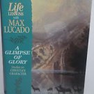 A Glimpse Of Glory - Max Lucado 1999 PB