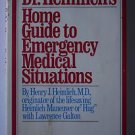 Dr. Heimlich's Home Guide to Emergency Medical Situations, Heimlich, Henry J., S