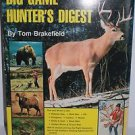 Big Game Hunter's Digest Tom Brakefield Deer Bear Moose Elk Caribou Hunting Book