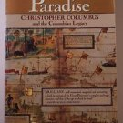 The Conquest of Paradise: Christopher Columbus and Columbian Legacy PB