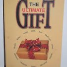 The Ultimate Gift by Jim Stovall - 2006 PB