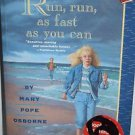 Run, Run, As Fast As You Can by Mary Pope Osborne