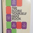 The Score Yourself Quiz Book by Martin Walsh (1981, Paperback)
