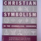 CHRISTIAN SYMBOLISM IN THE EVANGELICAL CHURCHES, 1942 BOOK