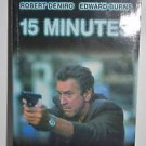 Fifteen Minutes: A Novel by Gary Goldsten, Based on the Screenplay by John...