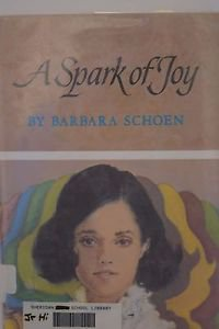 A Spark of Joy by Barbara Schoen 1969 First Print HC/DJ