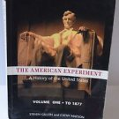 The American Experiment a History of the United States Volume 1 to year 1877