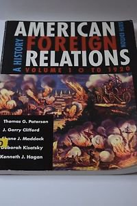 American Foreign Relations Volume 1 by Thomas Paterson