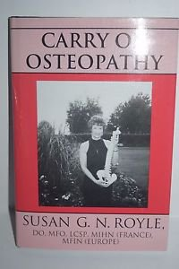 Carry On Osteopathy by Susan G.N. Royle 1993 HC 1st Edition