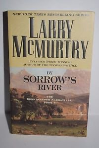 By Sorrow's River by Larry McMurtry (2004, Paperback)
