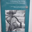 Watch and Pray : A Portrait of Fante Village Life in Transition by Nancy...