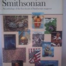 The Best of Smithsonian: Anthology of the First Decade of Smithsonian Magazine