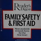 Readers Digest Family Safety and First Aid. The Must Book for every Home 1985