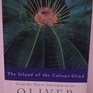 The Island of the Colour-blind by Oliver Sacks 1996 HC/DJ