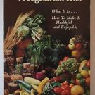 A Vegetarian Diet What It Is How To Make It