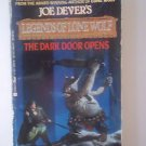 The Dark Door Opens Legends of Lone Wolf 2 by Joe Dever John Grant PB Berkley