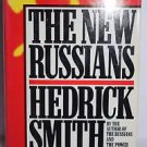 New Russians by Hedrick Smith (1990, Hardcover)