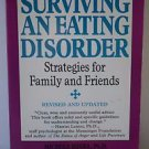 Surviving an Eating Disorder by Judith Brisman 1997 PB
