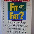 Fit or Fat? by Covert Bailey 1989 Paperback Book