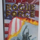 Rogue Force (Mack Bolan, Superbolan, No 8)