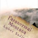 Paranormal Montana by Amber Sadler 2016 Paperback