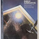 Time Life Books Energy Alternatives Wind Water Sun Solar Wood